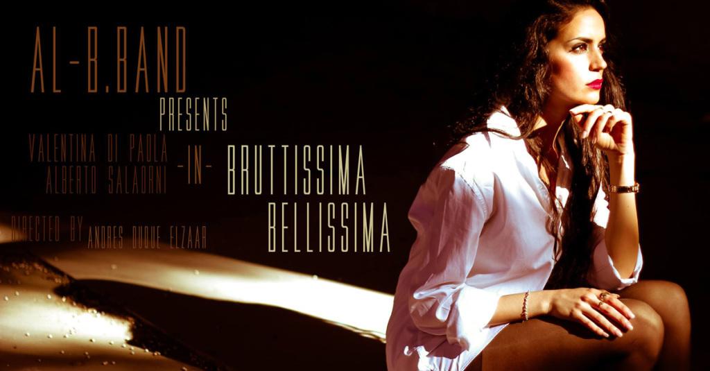 AL-B.BAND BELLISSIMA BRUTTISSIMA